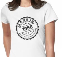 MADE IN 1955 ALL ORIGINAL PARTS Womens Fitted T-Shirt