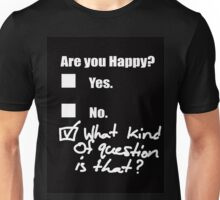 Are You Happy? (Black) Unisex T-Shirt