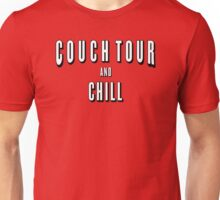Couch Tour and Chill Unisex T-Shirt