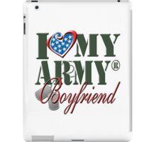 I Love My Army Boyfriend iPad Case/Skin