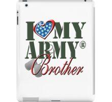 I Love My Army Brother iPad Case/Skin