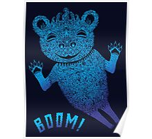 Turquoise Bear Goes Boom Poster