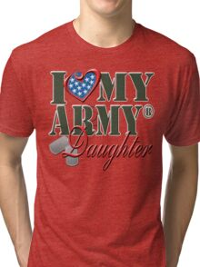 I Love My Army Daughter Tri-blend T-Shirt