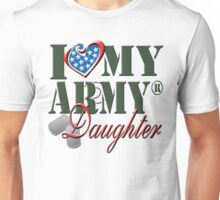 I Love My Army Daughter Unisex T-Shirt