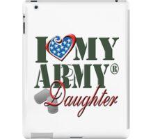 I Love My Army Daughter iPad Case/Skin