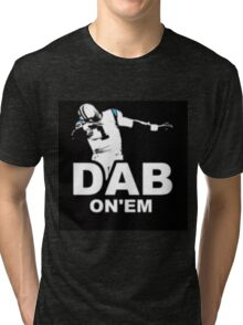 Dab on em Tri-blend T-Shirt