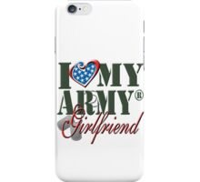 I Love My Army Girlfriend iPhone Case/Skin