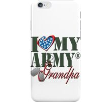 I Love My Army Grandpa iPhone Case/Skin