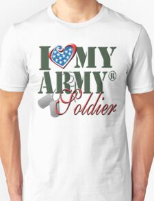 I Love My Army Soldier T-Shirt