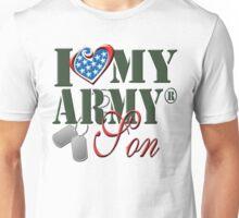 I Love My Army Son Unisex T-Shirt