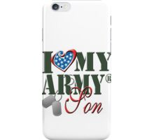 I Love My Army Son iPhone Case/Skin