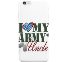 I Love My Army Uncle iPhone Case/Skin