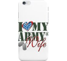 I Love My Army Wife iPhone Case/Skin