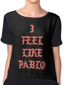 Feel Like Pablo Chiffon Top