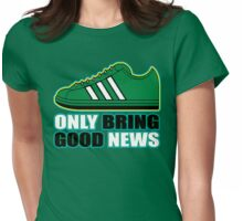 ONLY BRING GOOD NEWS (2 of 6) Womens Fitted T-Shirt