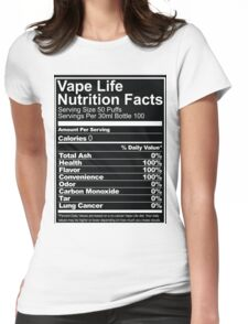 Vape Life Nutrition Facts Womens Fitted T-Shirt