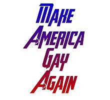 Make America gay again Photographic Print