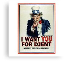 Djent Want You Canvas Print