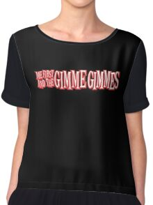 Me First and the Gimme Gimmes Chiffon Top