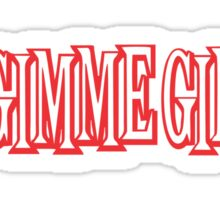 Me First and the Gimme Gimmes Sticker