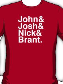 John Josh Nick Brant  T-Shirt
