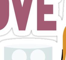 Drunk In Love ll Sticker