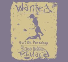Wanted - Evil Dr. Porkchop by LittleKenny