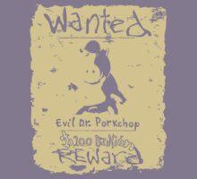 Wanted - Evil Dr. Porkchop T-Shirt