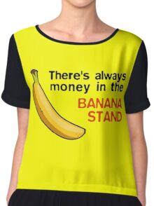Arrested Development: Banana Stand Money Chiffon Top