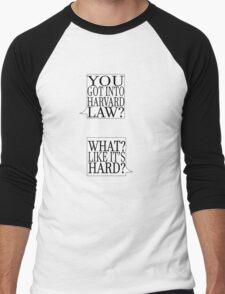What, Like It's Hard? Men's Baseball ¾ T-Shirt