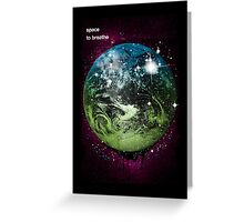Space To Breathe Greeting Card