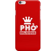 Pho King Delicious iPhone Case/Skin