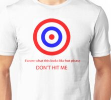 The Shirt With A Target Unisex T-Shirt