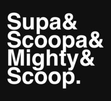 Supa Scoopa Mighty Scoop by burtward