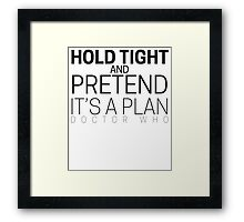 """Doctor Who """"Hold Tight"""" Framed Print"""