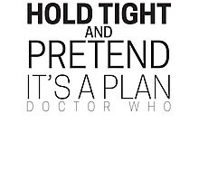 "Doctor Who ""Hold Tight"" Photographic Print"