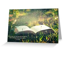 Some day you will be old enough to start reading fairy tales again ~ CS Lewis (text) Greeting Card