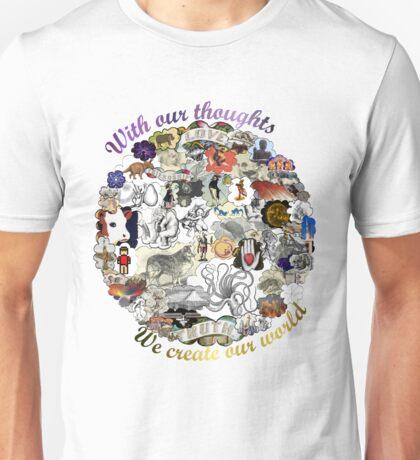 Create your world Unisex T-Shirt