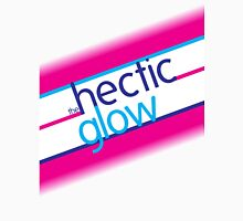The Hectic Glow Unisex T-Shirt
