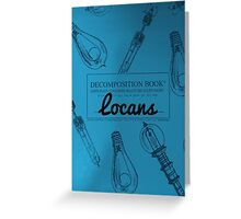 Locans Decomposition Book Greeting Card