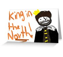 Robb Stark - King in the North Greeting Card