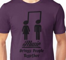 Music Brings People Together Unisex T-Shirt