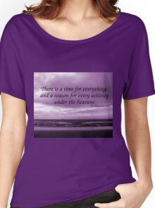 A Time for Everything Women's Relaxed Fit T-Shirt