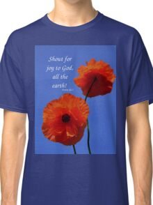 Shout for Joy Classic T-Shirt