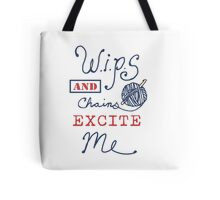 WIPs and Chains Excite Me Tote Bag