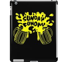 SUNDAY FUNDAY Drinking Beer College Booze Party Frat iPad Case/Skin