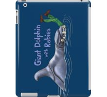 Giant Dolphin With Rabies iPad Case/Skin