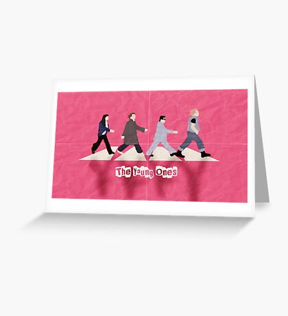 The Young Ones Greeting Card