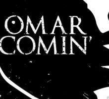 Omar Comin' Sticker
