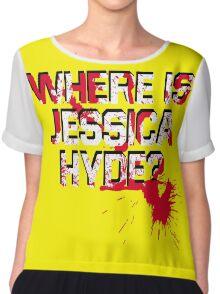 Where is Jessica Hyde? Chiffon Top